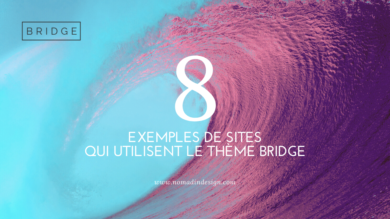 exemples sites le thème bridge